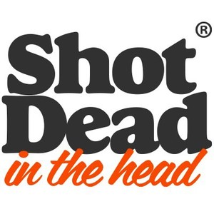 Shot Dead In The Head Discount Code